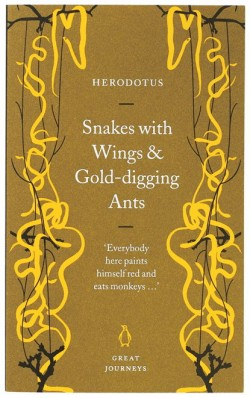 Great Journeys book cover - Snakes with Wings & Gold-digging Ants