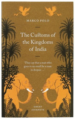 Great Journeys book cover - The Customs of the Kingdoms of India